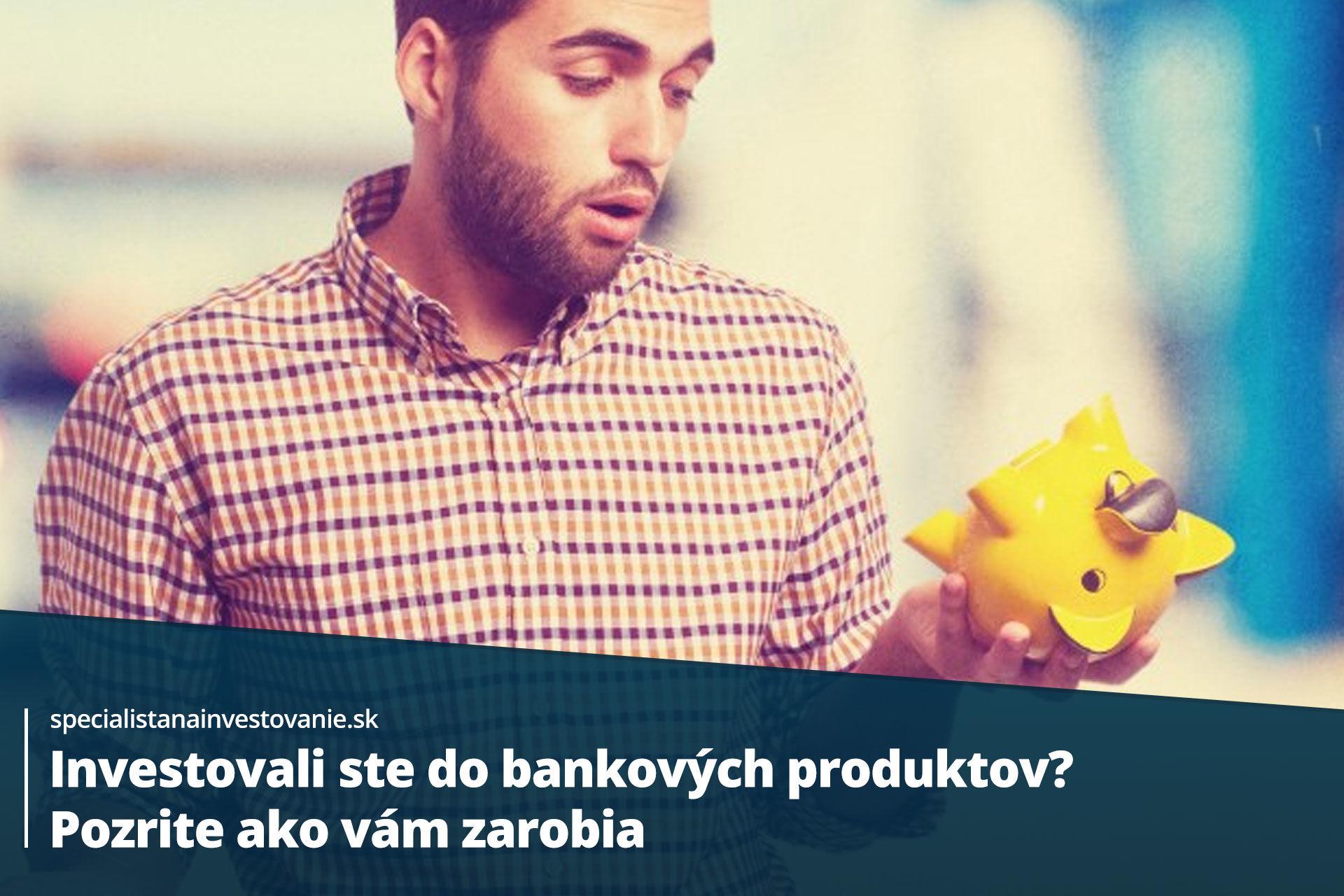 bankové investičné produkty