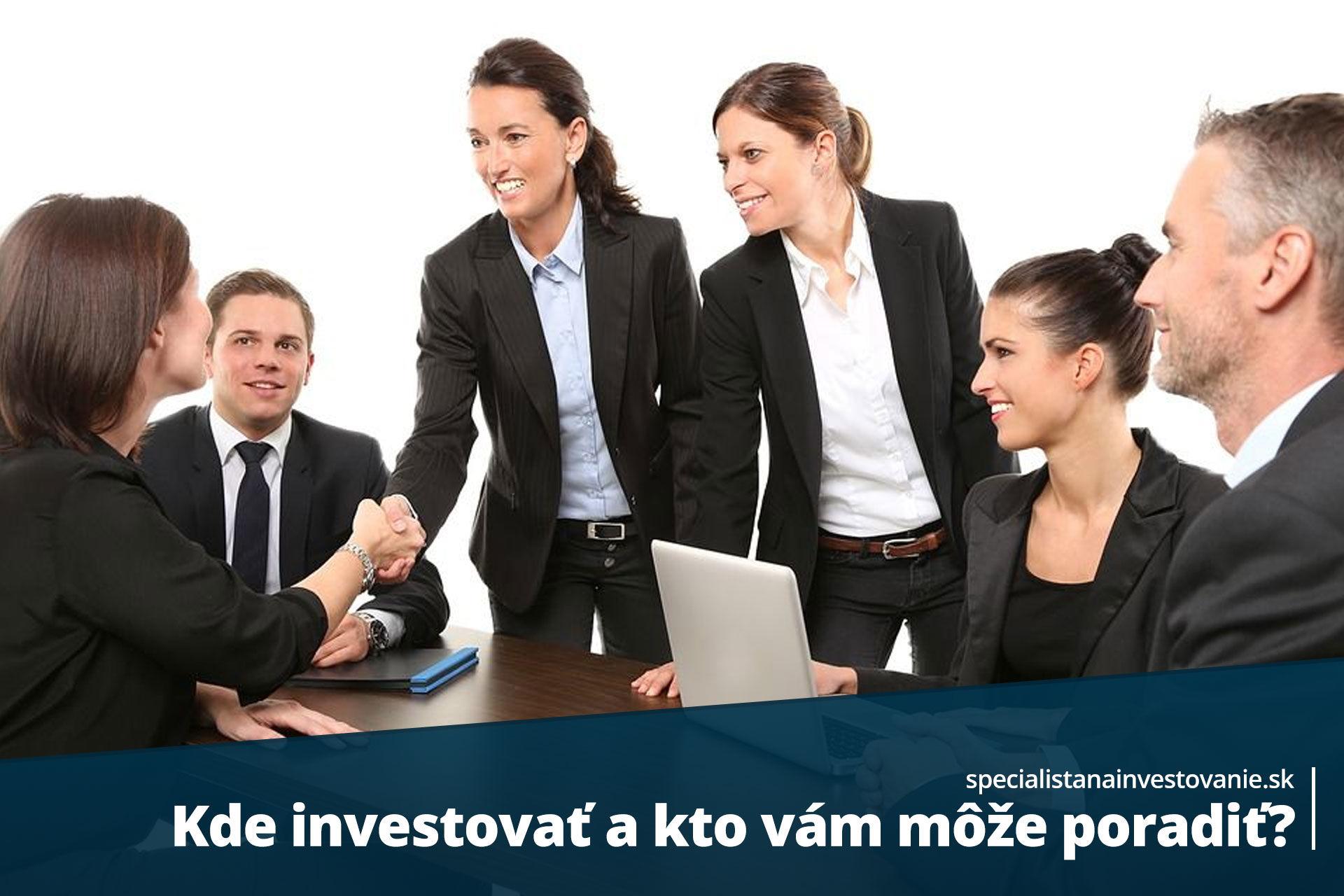 kto poradí pri investovaní