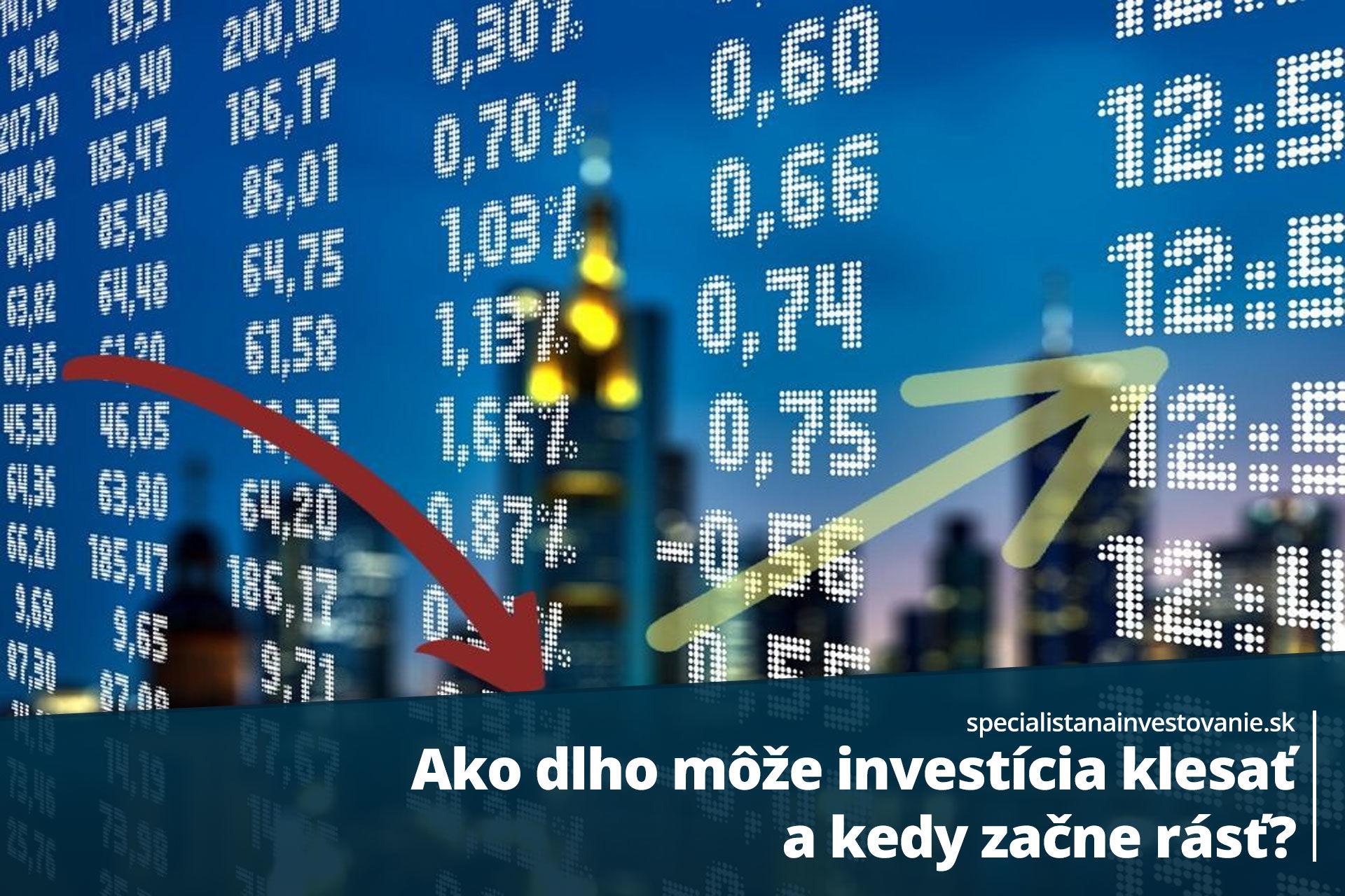 stúpanie a klesanie investícií