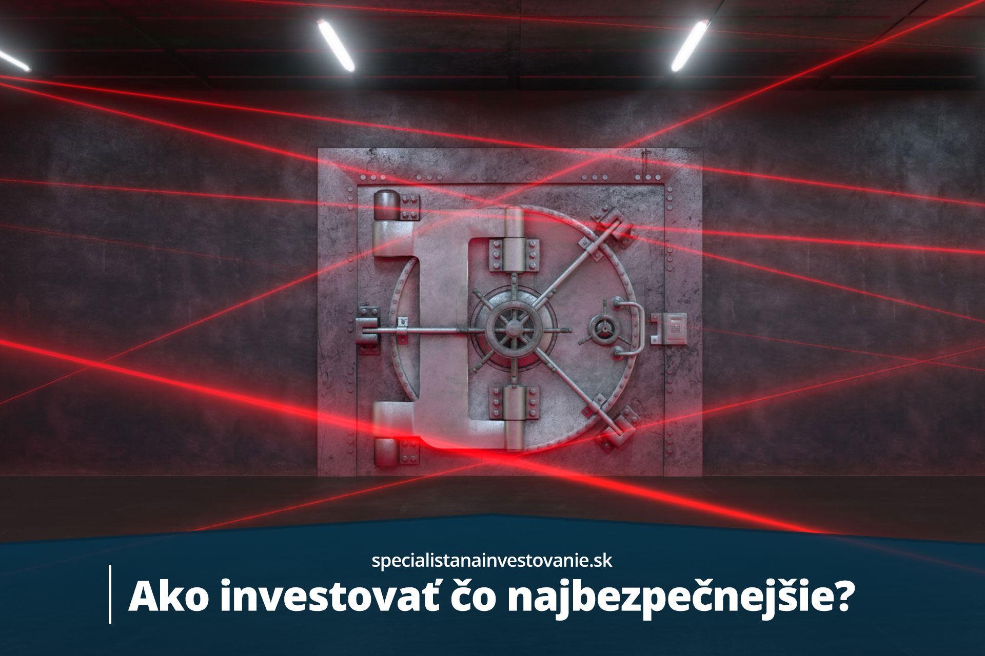 ako bezpečne investovať