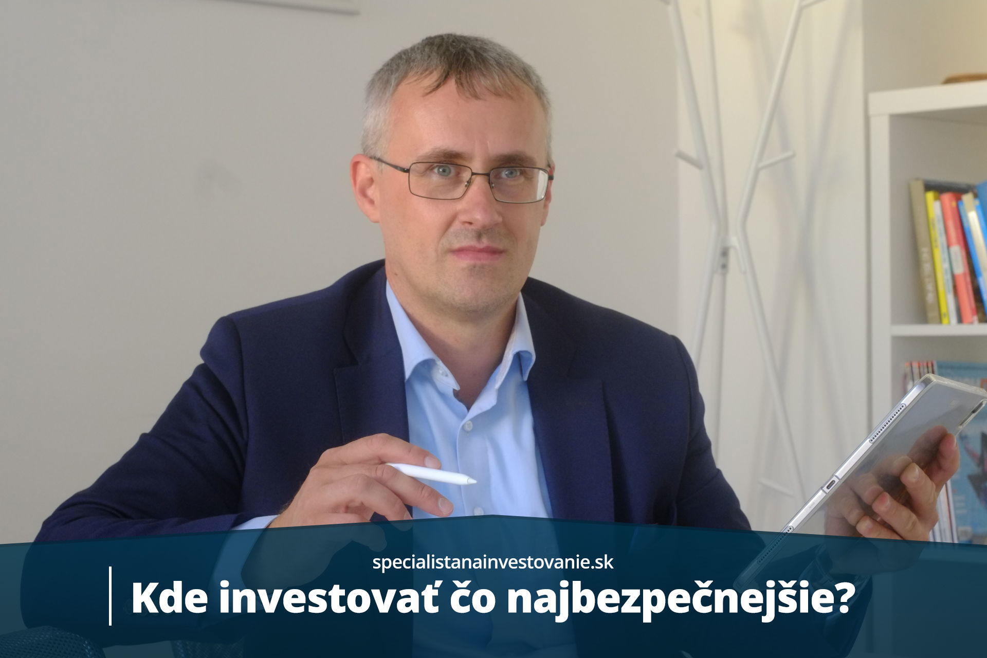 kde bezpečne investovať