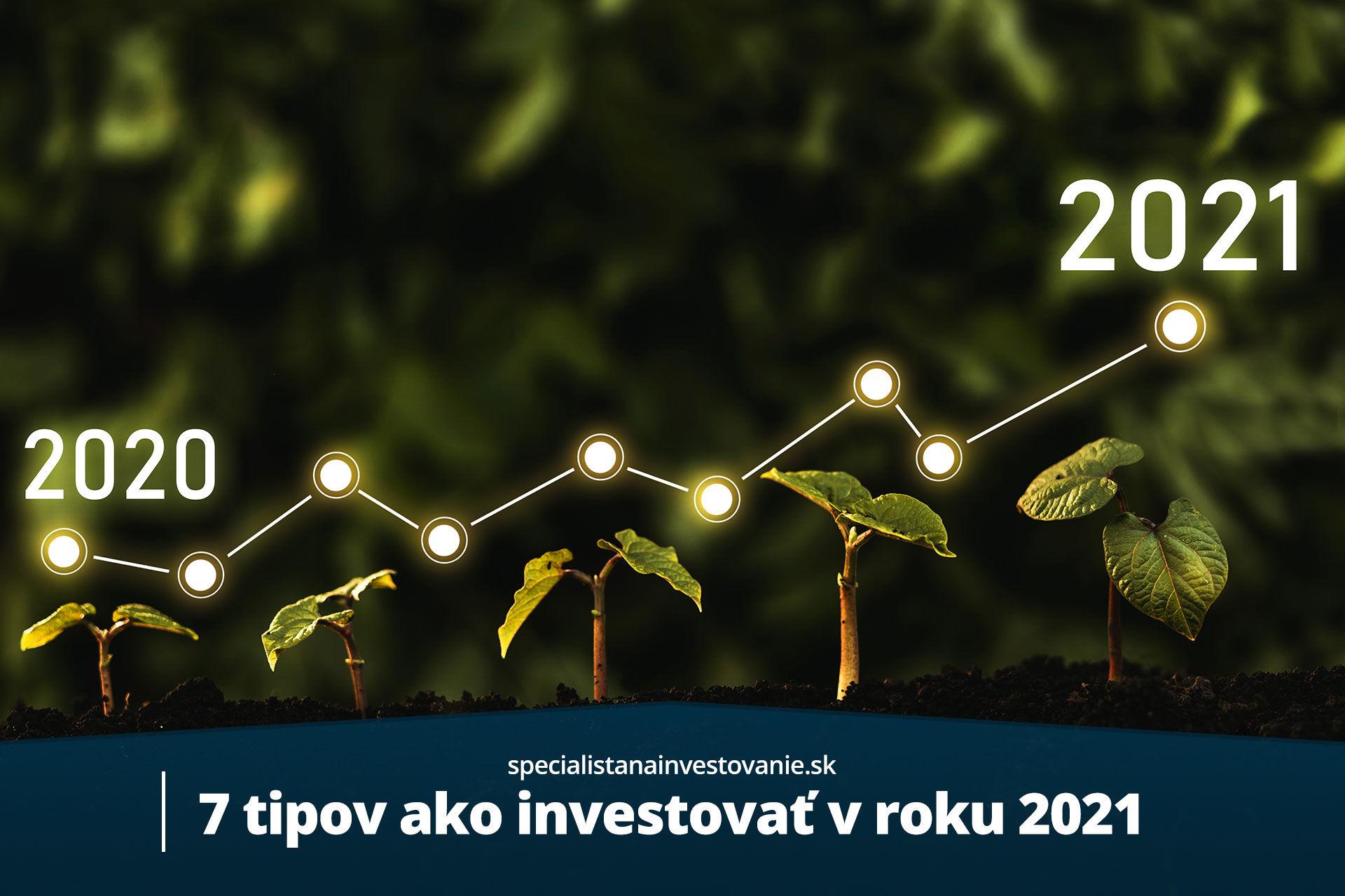 7 tipov ako investovať v 2021